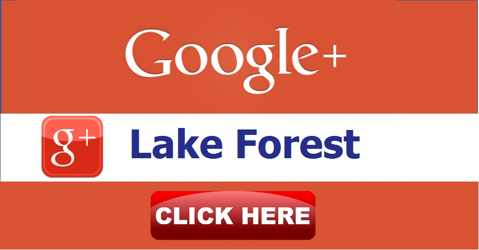 Google+ Lake Forest. Click Here